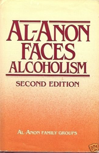 AL-ANON FACES ALCOHOLISM 2ND EDITION