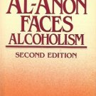 AL-ANON FACES ALCOHOLISM 2ND EDITION