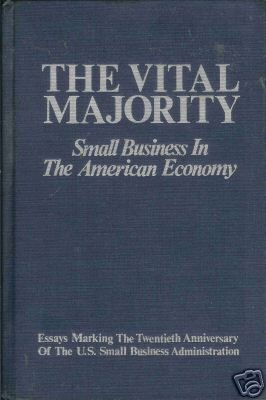 THE VITAL MAJORITY small business in the American econo