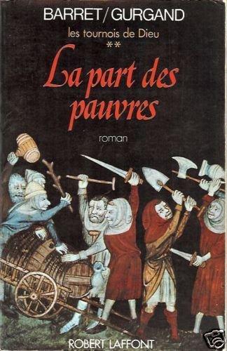 LA PART DES PAUVRES  roman By Robert Laffont