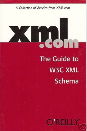 XML.COM THE GUIDE TO W3C XML SCHEMA