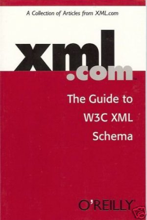 XML.COM THE GUIDE TO W3C XML SCHEMA