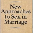 NEW APPROACHES TO SEX IN MARRIAGE J.E. Eichenlaub