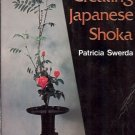 CREATING JAPANESE SHOKA Patricia Swerda