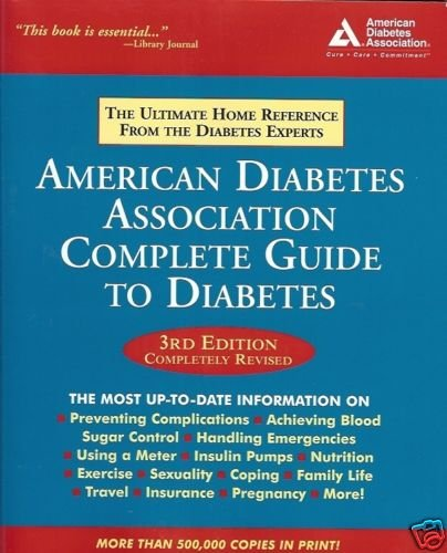 AMERICAN DIABETES ASSOCIATION COMPLETE GUIDE TO DIABETE