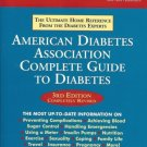 AMERICAN DIABETES ASSOCIATION COMPLETE GUIDE TO DIABETE