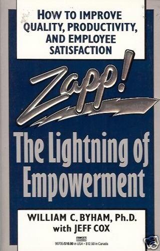 ZAPP! THE LIGHTNING OF EMPOWERMENT W. C. Byham