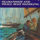 PILOTING SEAMANSHIP AND SMALL BOAT HANDLING Chapman 71