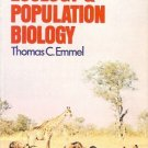 AN INTRODUCTION TO  ECOLOGY & POPULATION BIOLOGY Emmel