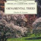 ORNAMENTAL TREES Burpee American Gardening series