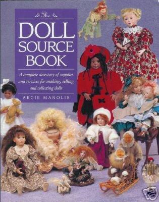 DOLL SOURCE BOOK  By Argie Manolis