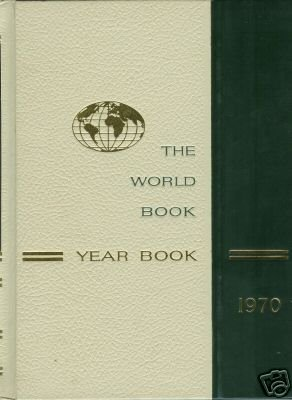 THE WORLD BOOK YEAR BOOK 1970