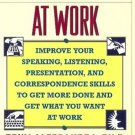 COMMUNICATING AT WORK improve your seaking listening