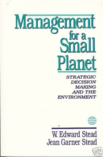 MANAGEMENT FOR A SMALL PLANET STRATEGIC DECISION MAKING