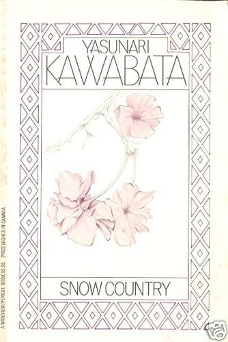 SNOW COUNTRY YASUNARI KAWABATA