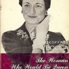 THE WOMAN WHO WOULD BE QUEEN GEOFFREY BOCCA