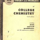 THEORY AND PROBLEMS OF COLLEGE CHEMISTRY 4TH EDITION