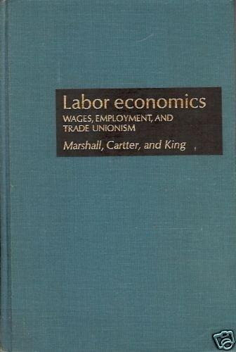 LABOR ECONOMIC WAGES EMPLOYMENT & TRADE UNIONISM