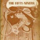THE FIFTY-NINERS Stanley W. Zamonski and Teddy Keller