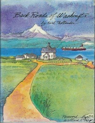 BACK ROADS OF WASHINGTON By Earl Thollander 1981