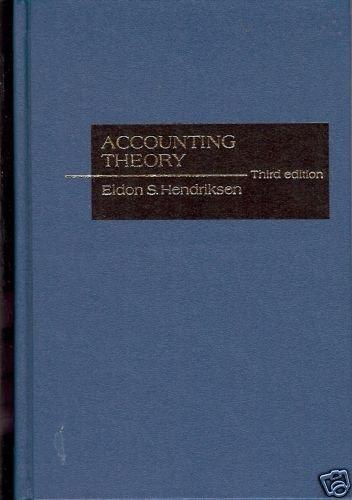 ACCOUNTING THEORY THIRD EDITION ELDON S. HENDRIKSEN
