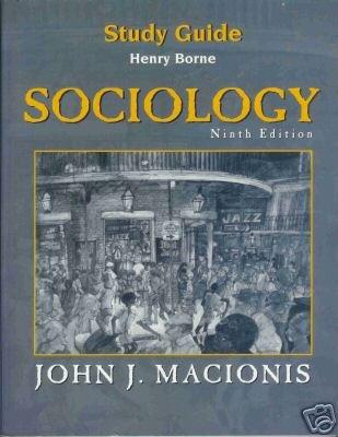 STUDY GUIDE SOCIOLOGY NINTH EDITION Borne Macionis
