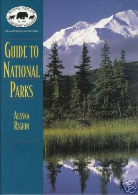 GUIDE TO NATIONAL PARKS Alaska Region By Butcher