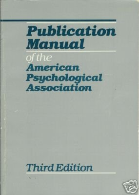 PUBLICATION MANUAL OF THE AMERICAN PSYCHOLOGICAL ASSOC