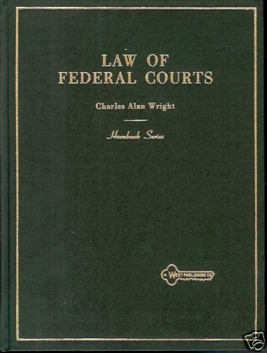 LAW OF FEDERAL COURTS  CHARLES ALAN WRIGHT