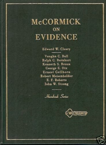MCCORMICK'S HANDBOOK OF THE LAW OF EVIDENCE