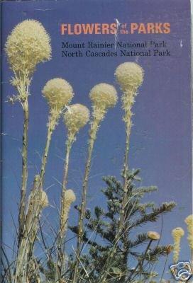 FLOWERS OF THE PARKS Mount Rainier North Cascades 72