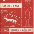 GENERAL GUIDE FIELD MUSEUM OF NATURAL HISTORY Chicago