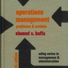 Operations Management:Problems and Models by Elwood ...