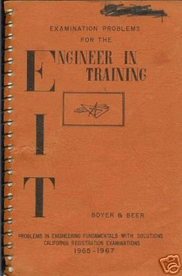 ENGINEER IN TRAINING By Boyer and Beer 1967