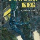 POWDER KEG or the gunpowder smugglers By D. E. Cooke