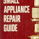 SMALL APPLIANCE REPAIR GUIDE By Lemons &  Montgomery