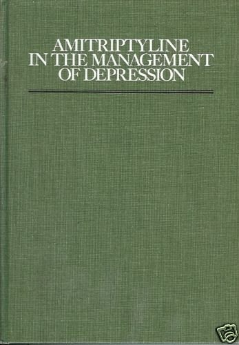 AMITRIPTYLINE IN THE MANAGEMENT OF DEPRESSION