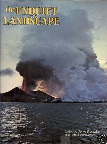 THE UNQUIET LANDSCAPE 1974 Brunsden & Doornkamp