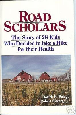ROAD SCHOLARS Fort River Walkers Peleg Sweetgall 1988