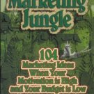 TAMING THE MARKETING JUNGLE By Silvan Clark