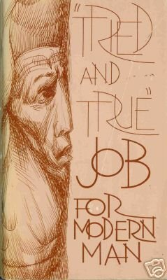 "JOB FOR MODERN MAN ""tried and true"""
