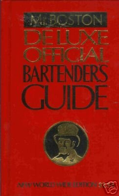 DELUXE OFFICIAL BARTENDER'S GUIDE By Mr. Boston
