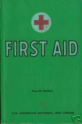 FIRST AID fourth edition American national red cross 57
