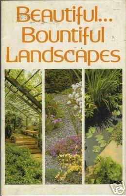 BEAUTIFUL BOUNTIFUL LANDSCAPES By Organic Garderning ma