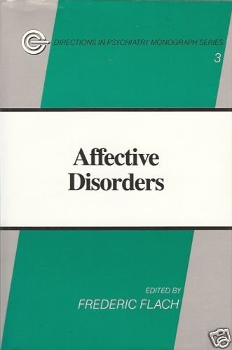 AFFECTIVE  DISORDERS  by Frederic Flach