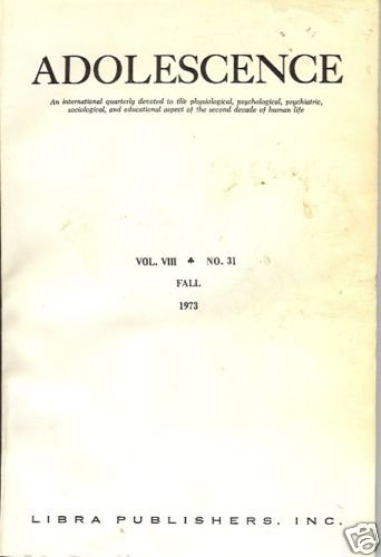 ADOLESCENCE AN INTERNATIONAL QUARTERLY Vol VIII 1973