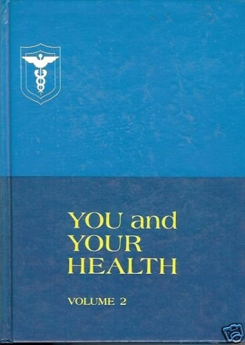 YOU AND YOUR HEALTH VOLUME 2 Dealing with Disease