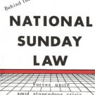 NATIONAL SUNDAY LAW a shocking glimpse behind the scene