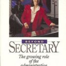 BEYOND SECRETARY Audio Book Cassette Debra Sutch New