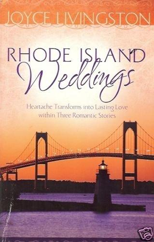 RHODE ISLAND WEDDINGS By Joyce Livingston